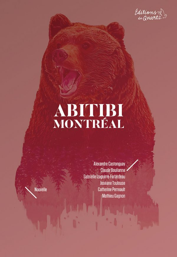 Abitibi Montréal - Livre - Éditions du Quartz