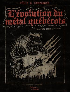 L'évolution du métal québécois - Éditions du Quartz