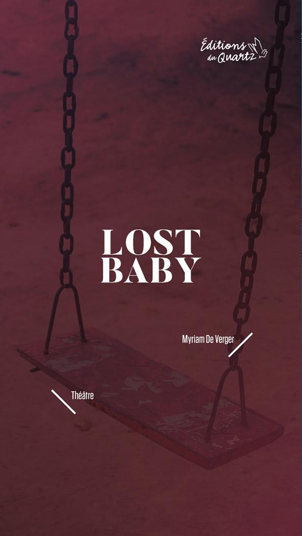 Lost baby - Éditions du Quartz