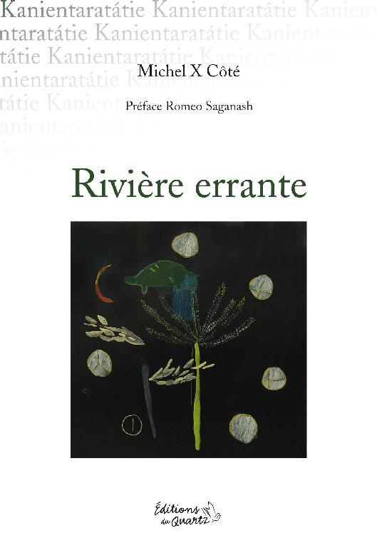 Rivière errante - Éditions du Quartz