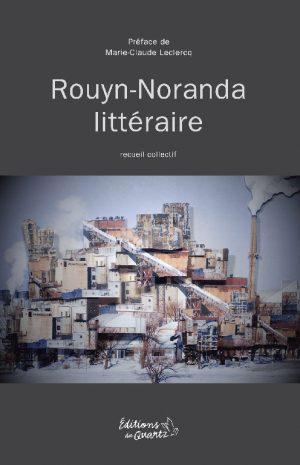 Rouyn-Noranda littéraire - Éditions du Quartz