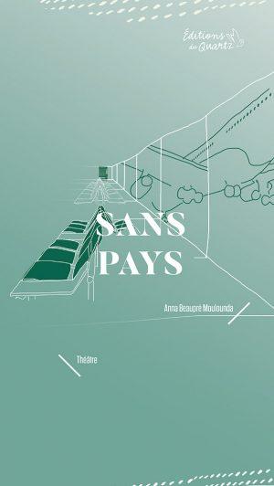 Sans pays - Éditions du Quartz